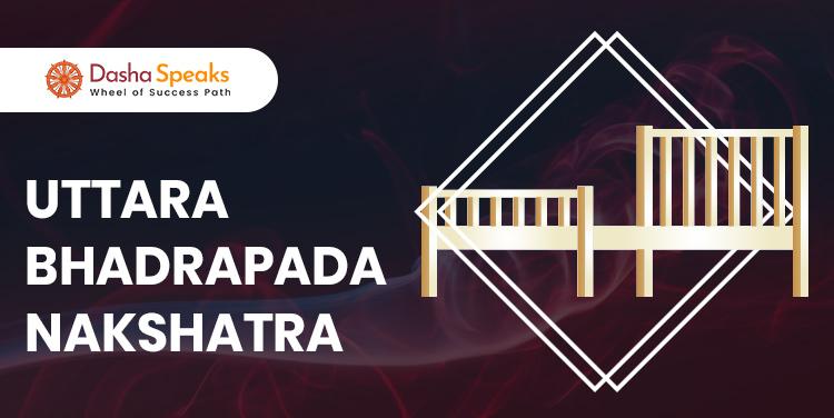 Uttara Bhadrapada Nakshatra - Astrological Significance and Traits