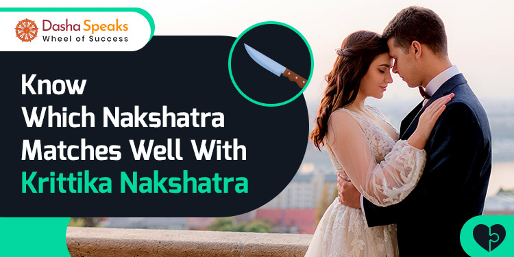 Krittika Nakshatra Compatibility: Best and Worst Matches