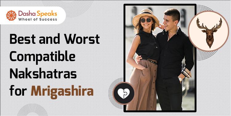 Mrigashira Nakshatra Compatibility: Best and Worst Matches