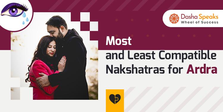 Ardra Nakshatra Compatibility: Best and Worst Matches
