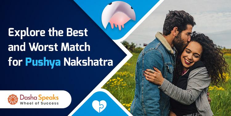 Pushya Nakshatra Compatibility: Best and Worst Matches