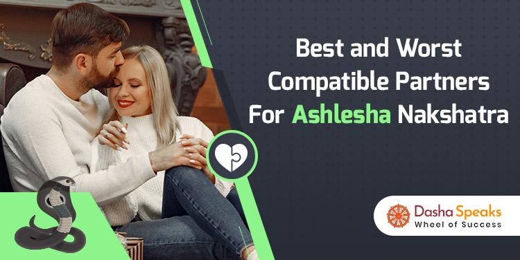 Ashlesha Nakshatra Compatibility: Best and Worst Matches