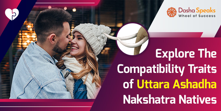 Uttara Ashadha Nakshatra Compatibility: Best and Worst Matches