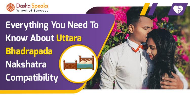 Uttara Bhadrapada Nakshatra Compatibility: Best and Worst Matches