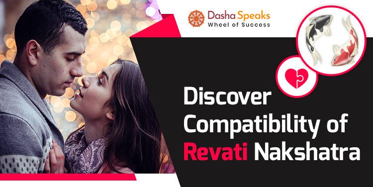Revati Nakshatra Compatibility: Best and Worst Matches