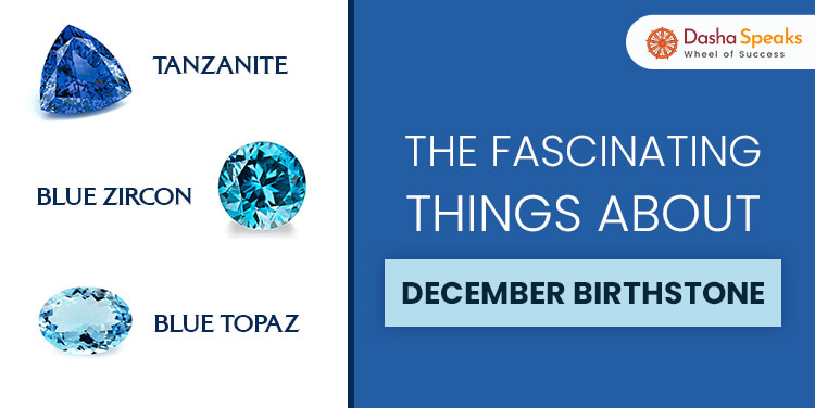 Birthstone For December - Know The Most Fascinating Things