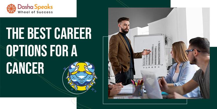 Cancer Career: Best Jobs Or Professions For Cancer Men & Women