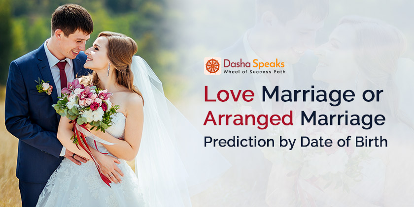 Love or Arranged Marriage Prediction by Date of Birth and Numerology