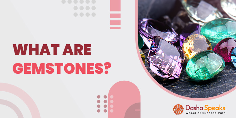What is Gemstone? List of All Stones Name by Color and Type