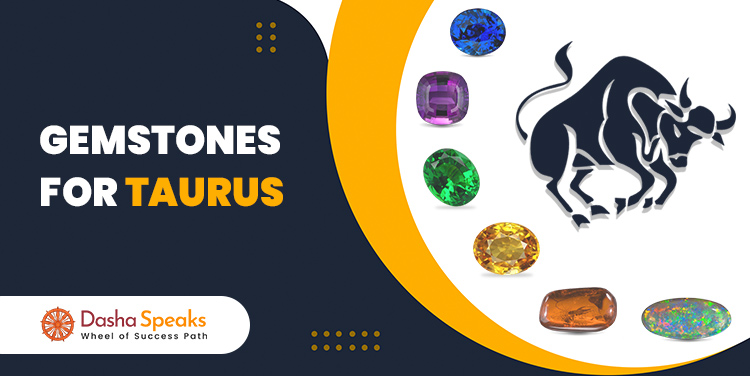 Best Gemstone for Taurus Zodiac (Vrishabha Rashi) -Lucky Stone