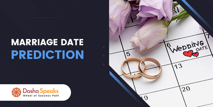 Marriage Date Prediction By Date of Birth - Wedding Astrology