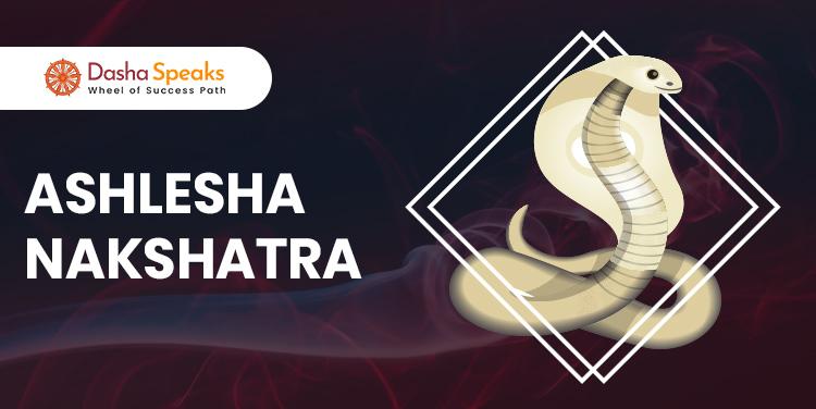 Ashlesha Nakshatra - Astrological Significance and Traits
