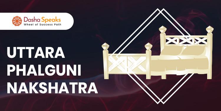 Uttara Phalguni Nakshatra - Astrological Significance and Traits