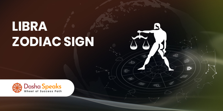 Libra Zodiac Sign: Symbol, Dates and Core Personality Traits