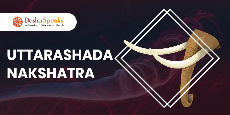 Uttara Ashadha Nakshatra - Astrological Significance and Traits