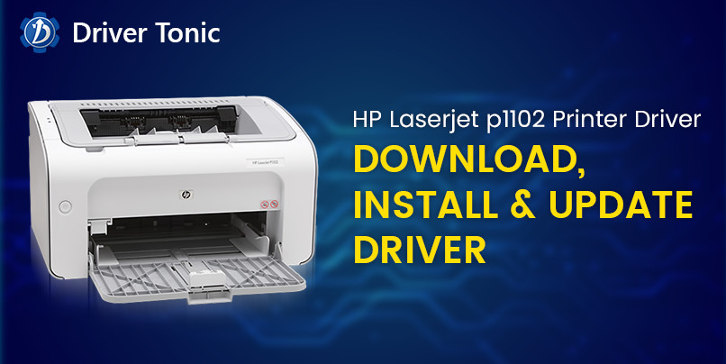 HP Laserjet p1102 Printer Driver - Download, Install