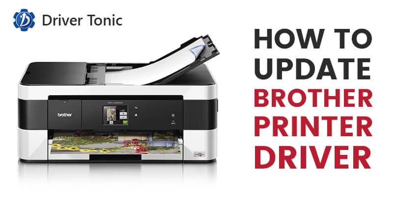 Download and update Brother Printer Driver (2019 Updated)